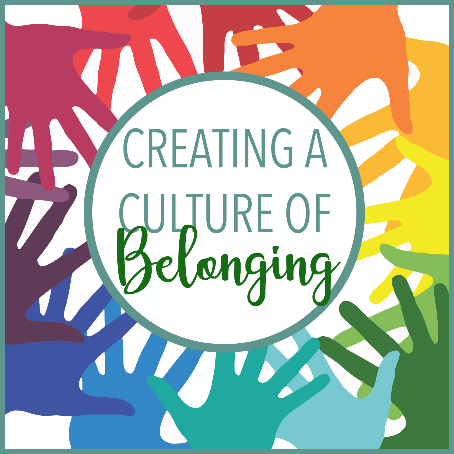 Creating a Culture of Belonging graphic