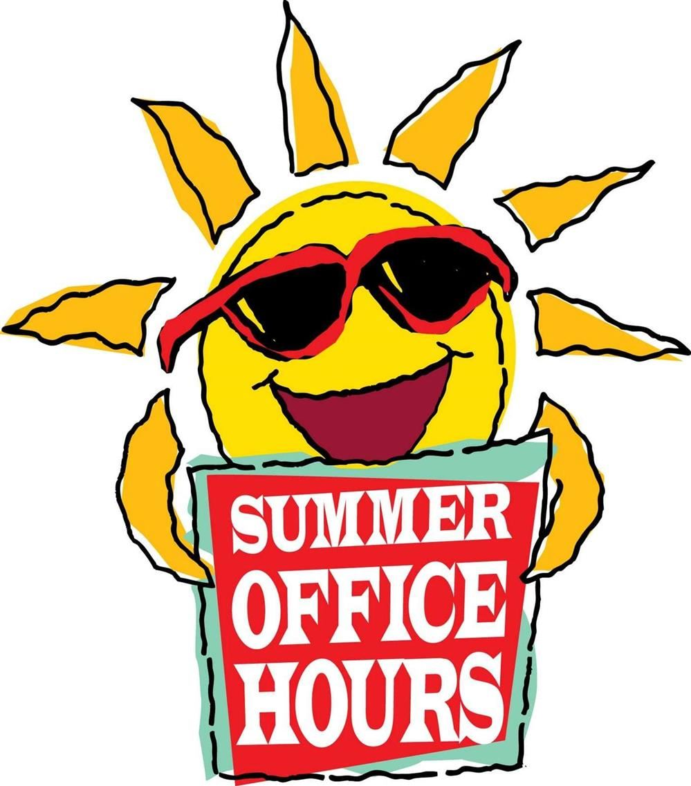 Summer Office Hours...